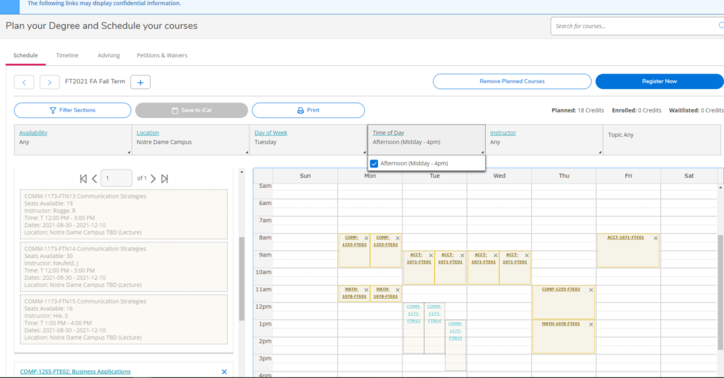 Using the filter sections tab, filter availability, filter the location, filter the day of week, and filter the time of day. This will then show you the sections that fit on your schedule. Select one of the sections and 'add section' to your plan.