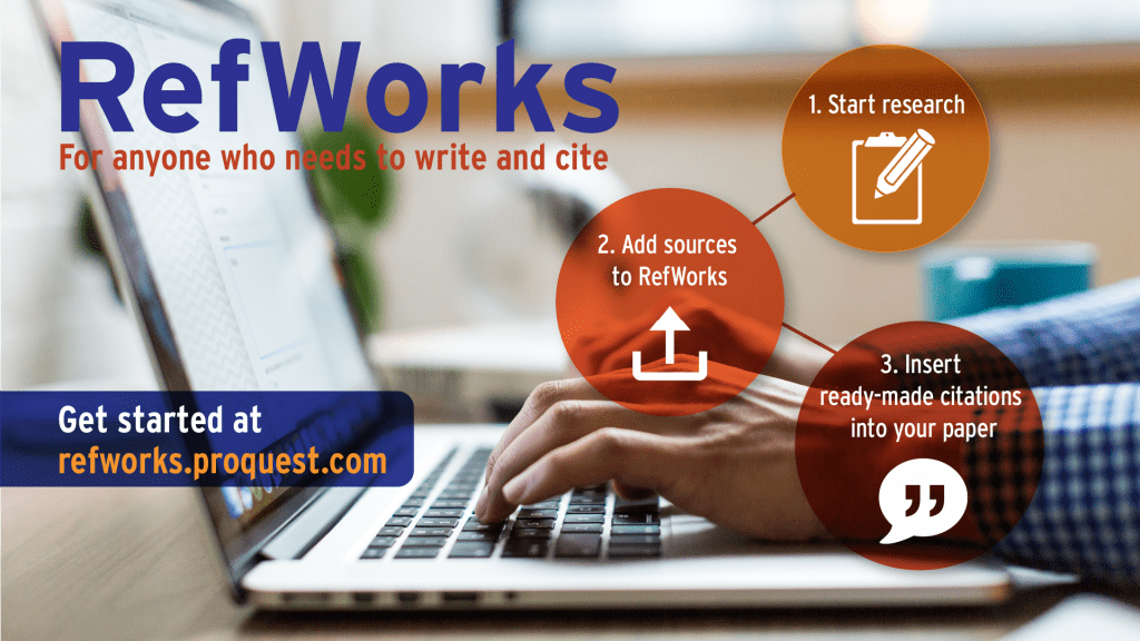 RefWorks: For anyone who needs to write and cite