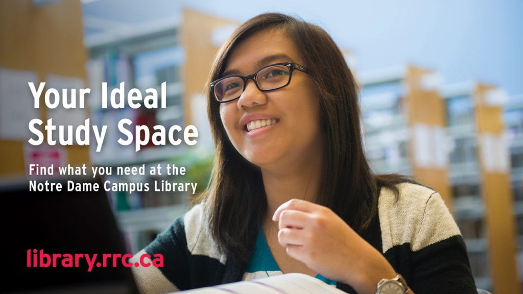 """A student studying in the Library. Bookstacks in background. text says, """"Your Ideal Study Space: find what you need at the Notre Dame Campus Library."""""""