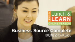 Library Lunch and Learn - Business Source Complete image