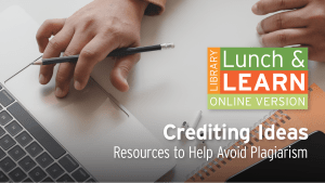Library Lunch and Learn - Crediting Ideas image