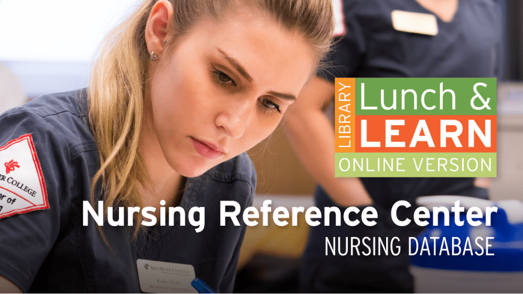 Library Lunch and Learn - Nursing Reference Centre
