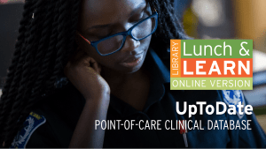 Library Lunch and Learn - UpToDate iimage