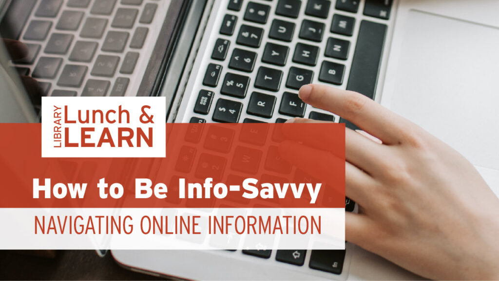 how to be info-savvy, navigating online information