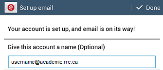 email defaults in you may change the account name then click done