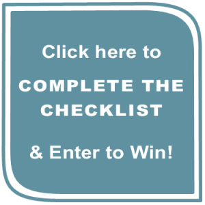 Click here to complete the checklist and be entered to win