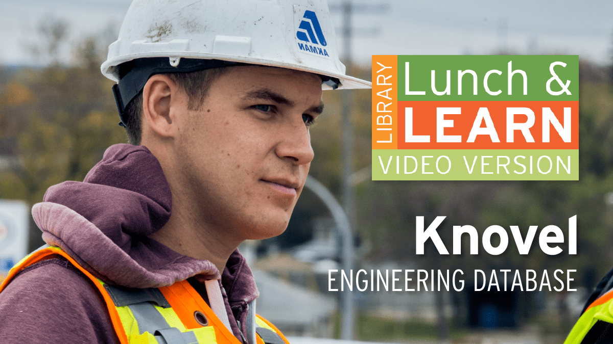Student on construction site. Lunch and Learn logo. Text: Knovel - Engineering Database.