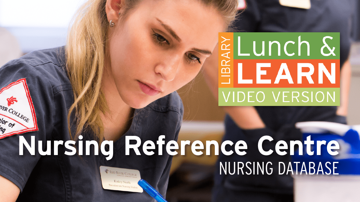 Nursing student. Lunch and Learn logo. Text: Nursing Reference Centre - Nursing Database.