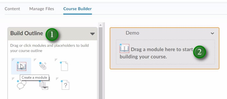 ";You are able to build placeholders in your course by draging them from the ""Build Outline"" area (1) to the course structure area (2)"